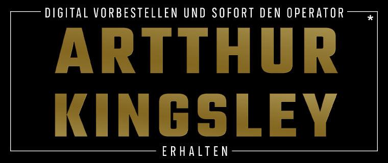 """Digital vorbestellen und sofort den Operator """"Arthur Kingsley"""" erhalten"""