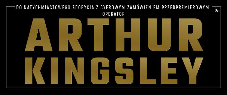 Zamów wersję cyfrową przed premierą i zdobądź operatora Arthura Kingsleya